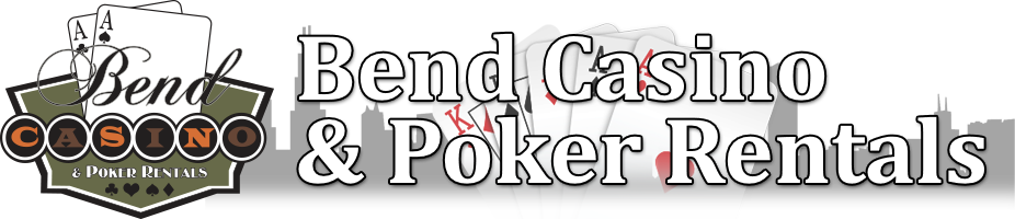 Bend Casino and Poker Rentals, Parties and Planning